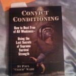Exerciții cu greutatea corpului – recenzie de carte – Convict Conditioning